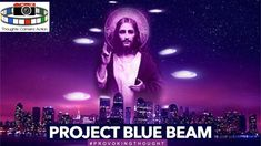 Project Blue Beam, End Times Prophecy, Alien Invasion, Conspiracy Theories, Out Of This World, Ufo, Beams, Things To Sell