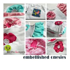 Embellished Onesies {Tutorial} detailed tips on how to make all the cute embellishments that would be adorable on LOTS of items besides onesies.