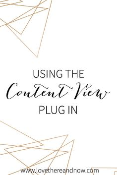 Using the Content Views Plug In