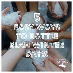 Mom to 2 Posh Lil Divas: Beat the Winter Blues: Fun Ways to Battle BLAH Days with Kids