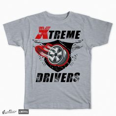 Vote for this design ... Xtreme Drivers on Threadless