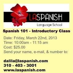 """Feeling like you can not move from """"Hola """" or """"¿Dónde está el baño? """" in Spanish?    Join us at our Introductory Spanish language class and discover the Spanish way to make sentences and speak Spanish properly.    Call Dalila now @ (310) 403-3001 or send us your name, number, and favorite e-mail at dalila@laspanish.com    In our Introductory Spanish language class, you will learn the foundations of Spanish language. We will show you ....http://laspanish.com $25.00"""