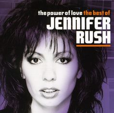 Jennifer Rush - Power of Love: Best of Jennifer Rush