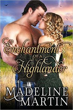 Journey to the stars and worlds of imagination: Tuesday's Title - Enchantment of a Highlander