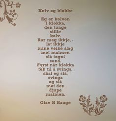 Dikt olav h hauge din veg Poetry, Quotes, Quotations, Poems, Quote, Manager Quotes, Qoutes, A Quotes