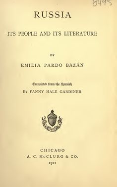 Russia - Its People and Its Literature - E. Pardo Bazán