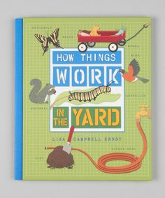 Take a look at this How Things Work: In the Yard Hardcover by Random House on #zulily today!