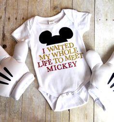 Disneyland Disney World T-Shirt - I waited my whole life to meet Mickey!  Onsie or tshirt by 43nineteen on Etsy