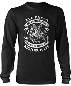 Only the Coolest Papas Ride Motorcycles