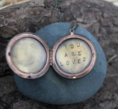 today, an invitation to trust this truth :: you are loved a (whispered) soul mantra locket
