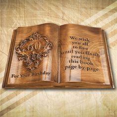 60. szülinapi ajándék Édesanyának, Édesapának igényes, egyedi megjelenésben, különleges ünnepnapokra. Fakönyvet egyedi elképzelések alapján is elkészítjük Book Pages, It's Your Birthday, This Book, It Is Finished