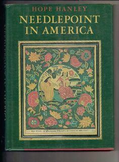 Needlepoint in America by Hope Hanley 1969 | jjandedt - Books & Magazines on ArtFire