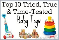 Top 10 time-tested baby toys--no batteries needed! Who knew they were still making some of these?!? Great gift list!