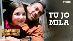 Presenting 'Tu Jo Mila' FULL VIDEO Song in the voice of K. from Salman Khan starer movie Bajrangi Bhaijaan exclusively on T-Series. Indian Movie Songs, Hindi Movie Song, Bollywood Music Videos, Bollywood Movie Songs, Bollywood News, Hit Songs, News Songs, Love Songs, Trending Songs