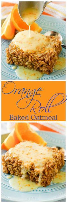 Orange Roll Baked Oatmeal