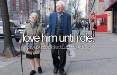 love him until i die.