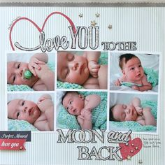#papercraft #scrapbook #layout Love you to the Moon and Back **Pebbles**