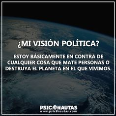 ¿Mi visión Política? General Quotes, Faith In Humanity, Spanish Quotes, Sociology, Famous Quotes, Thoughts, Facebook, Night, Truths