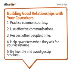 Do you want to build good relationships with your coworkers? Here are some helpful tips!