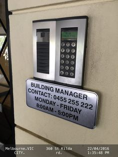 Sign next to Building Intercom provides telephone no. of Building Manager for Visitors   Buildings Home Intercom Manager Melbourne Security Signs St-Kilda-Rd