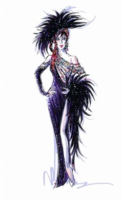 Cher sketch by Bob Mackie He made her look FAB!!!!! Great bones and beauty help too!!