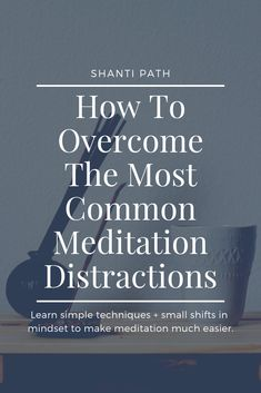 These 5 most common meditation distractions can easily be overcome by any aspirant. With some patience and effort, you can realize true happiness and peace. What Is Meditation, What Is Yoga, Daily Meditation, Chakra Meditation, Meditation Practices, Spiritual Practices, Meditation For Beginners, Meditation Techniques, Learn To Meditate
