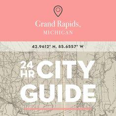 City Guide: 24 Hours in Grand Rapids, MI
