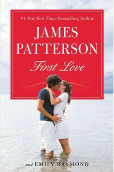 First love / by James Patterson and Emily Raymond: Runaways Axi, sixteen, and Robinson, seventeen, who met on a cancer ward, leave small-town Oregon on a cross-country trip to experience the best of life.