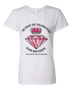 Queen of Diamonds Hair Boutique T-shirts now available! www.queenofdiamondshairboutique.com