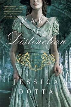 Book Review: Mark of Distinction by Jessica Dotta {Will Bake for Books}