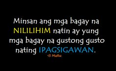 tagalog love quotes – Lihim Tagalog Love Quotes, Love Life Quotes, Qoutes, Random Quotes, Hugot, Sayings, Words, Friendship, Funny