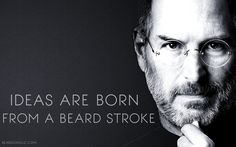 Ideas are Born from a Beard Stroke. beardoholic.com