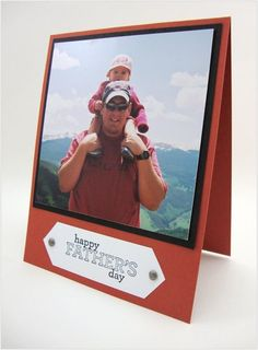 use an appropriate photo with simple matting and a greeting . luv it! Photo Cards, Photo Greeting Cards, Aarhus, Fathers Day Cards, Mother And Father, Photography Photos, Simple Designs, Cardmaking, Stamping