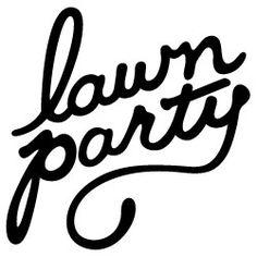 Lawn Party / A Cute Tumblr Site