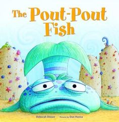 The Pout-Pout Fish Author : Deborah Diesen Pages : 32 pages Publisher : Farrar, Straus and Giroux Language : eng : 0374360960 : 9780374360962 Best Children Books, Childrens Books, Book 1, This Book, Pout Pout Fish, Scared Of The Dark, Adairs Kids, Jeanette Winterson, Fish Face