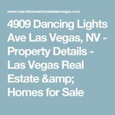 4909 Dancing Lights Ave Las Vegas, NV - Property Details - Las Vegas Real Estate & Homes for Sale