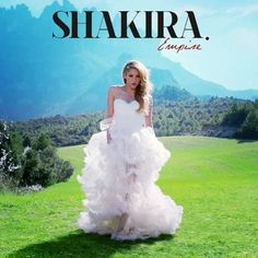Shakiras Empire-- Currently OBSESSED with this song
