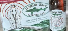 "Dogfish Head ""namaste"" - great beer"