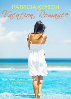 VACATION ROMANCE (romance books) by PATRICIA KEYSON, http://www.amazon.com/dp/B00GVAY3A6/ref=cm_sw_r_pi_dp_FouOsb1VYXPNC