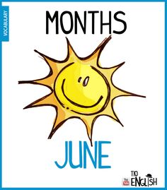 June, months of the year in English. In June sun shines English Study, English Words, English Lessons, Learn English, Learn Spanish Online, Learning English Online, Name Of Months, Months In A Year, Vocabulary Words