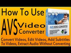 How To Use AVS Video Converter Tutorial-Use AVS Video Converter 9 Conver...