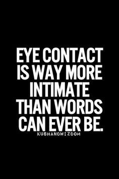 """Eye contact is way more intimate than words can ever be."" ""What if you experienced eye contact that moved your soul, but you missed your chance to speak? If you could, would you reach out?"" -- Peeksi.com"