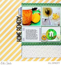 Home Remedy scrapbooking layout by Jill Sprott using the Thankful and Joyful collections, along with the October exclusives from Elle's Studio