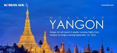 인천- 양곤 주 4회 직항편 취항  between Incheon and Yangon 4 times a week
