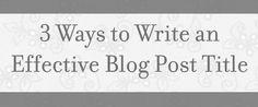 write an effective blog post title