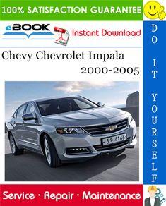 Chevrolet Impala 2000 2001 2002 2003 2004 2005 Service Repair Manual on CD
