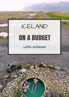 Iceland on a budget with kids