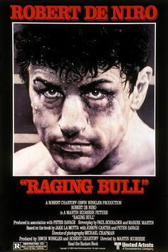 """Raging Bull"" - An emotionally self-destructive boxer's journey through life, as the violence and temper that leads him to the top in the ring destroys his life outside it. (1980)"