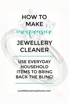 Want to bring back the bling in your rings AND save money? Learn how to make inexpensive jewellery cleaner from everyday household ingredients. Clean your gold and silver with this non-toxic cleaner. Natural | Safe | DIY | Easy | Frugal