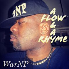 """A Flow And A Rhyme.m4a A Flow And A Rhyme WarNP Philosopher Entertainment  """"A Flow And A Rhyme"""" Check out the wordplay then tell me what you think!!!  #Single #AFlowAndARhyme #RNB #Rap #Freestyle #HipHop #Lyrics #Wordplay # #Life #Flow #Rhyme #Skills #Philosopher  WarNP Official Website www.TheRealWarNP.com #WarNP #TheRealWarNP #Music #Artist #RecordingArtist #Singer #Rapper #SongWriter #Performer #AudioEngineer #VideoEngineer #PhilosopherENT #PhilosopherEntertainment  WarNP on SoundCloud…"""